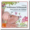 Wühlmaus Schimanski - Wann kommt der Frühling?